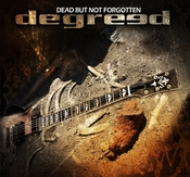 DEGREED - DEAD BUT NOT FORGOTTEN (CD)