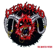 DEGRADEAD - THE MONSTER WITHIN (CD)