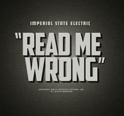 "IMPERIAL STATE ELECTRIC - READ ME WRONG (12"" VINYL)"