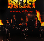 BULLET - HEADING FOR THE TOP (CD)