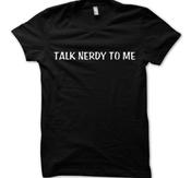 FUN T-SHIRTS - TALK NERDY